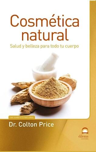 Libro Cosmetica Natural . Salud Y Belleza Para Todo Tu Cuerpo