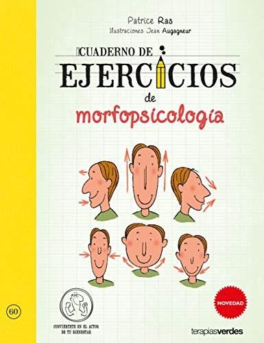 Libro Cuaderno De Ejercicios De Morfopsicologia