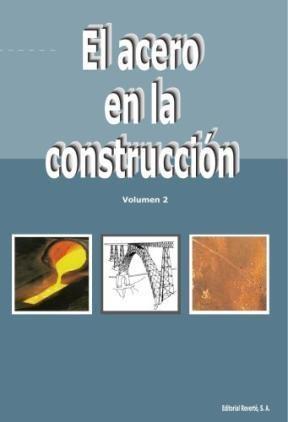 Libro El Acero En La Construccion  2 Tomos