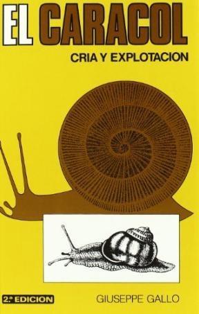 Libro El Caracol  Cria Y Explotacion