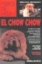 Libro El Chow Chow  Perros De Raza