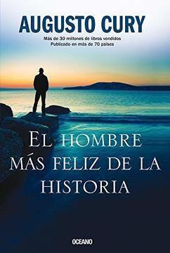 Libro El Hombre Mas Feliz De La Historia