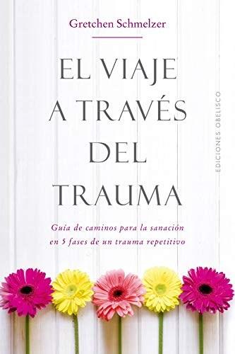 Libro El Viaje A Traves Del Trauma