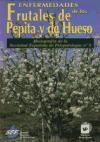 Libro Enfermedades De Los Frutales De Pepita Y De Hueso