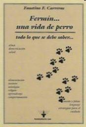 Descargar Fermin … Una Vida De Perro Carreras Faustino F.