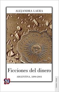 Libro Ficciones Del Dinero