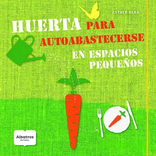 Libro Huerta Para Autoabastecerse
