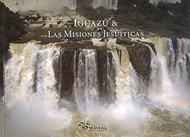 Libro Iguazu Y Las Misiones Jesuiticas