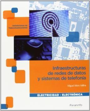 Libro Infraestructuras De Redes De Datos Y Sistemas De Telefonia