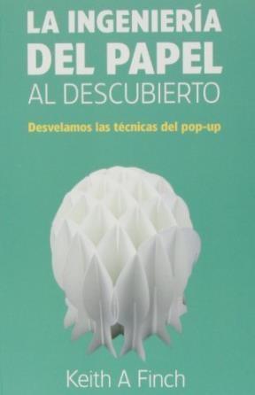Libro Ingenieria Del Papel Al Descubierto