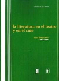 Libro La Literatura En El Teatro Y En El Cine