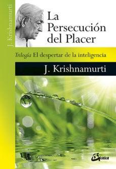 Libro La Persecucion Del Placer