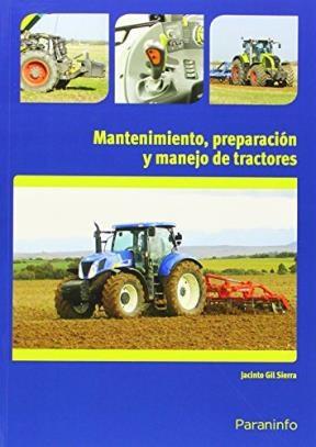 Libro Mantenimiento Preparacion Y Manejo De Tractores