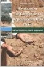 Libro Manual Para La Evaluacion De Campo De La Degradacion De La Tierra