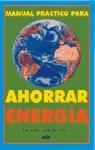 Libro Manual Practico Para Ahorrar Energia