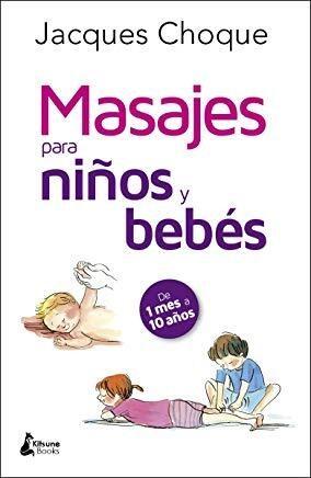 Libro Masajes Para Niños Y Bebes