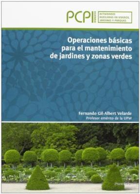 Libro Operaciones Basicas Para El Mantenimiento De Jardines Y Zonas Verdes
