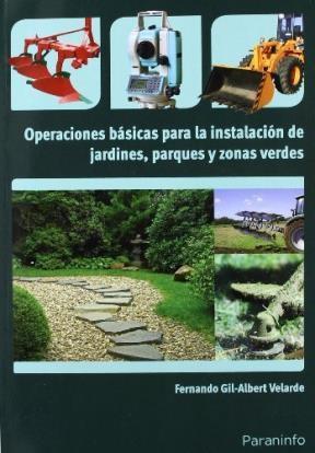 Libro Operaciones Basicas Para La Instalacion Jardines Parques Y Zonas Verdes