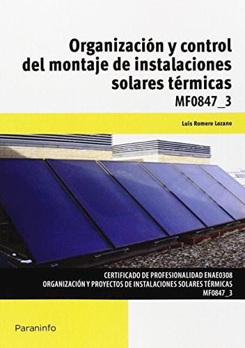 Libro Organizacion Y Control Del Montaje De Instalaciones Solares Termicas