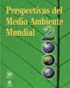 Libro Perspectivas Del Medio Ambiente Mundial 2000