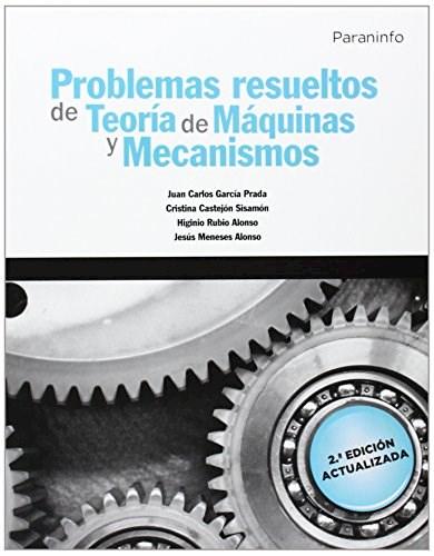 Libro Problemas Resueltos De Teoria De Maquinas Y Mecanismos