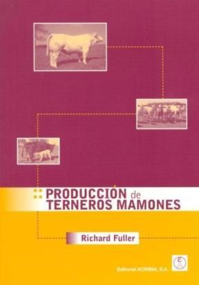 Libro Produccion De Terneros Mamones