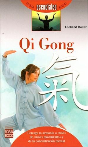 Libro Qi Gong :Consiga La Armonia A Traves De Suaves Movimientos De La Conciencia