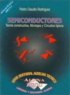 Libro Semiconductores Teoria Constructiva Montajes Y Circuitos Tipicos