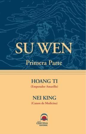 Libro Su Wen - Primera Parte