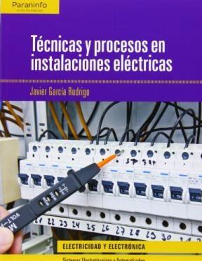 Libro Tecnicas Y Procesos En Instalaciones Electricas