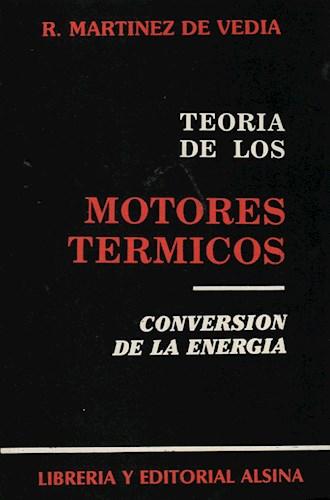 Libro Teoria De Los Motores Termicos Conversion De La Energia