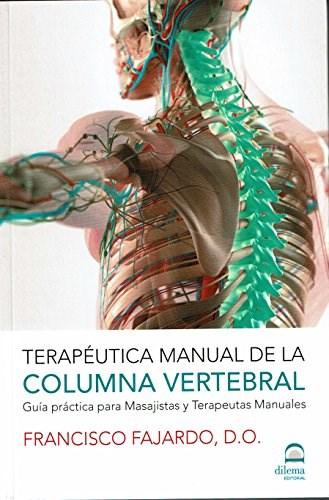 Libro Terapeutica Manual De La Columna Vertebral - Guia Practica Para Masajistas