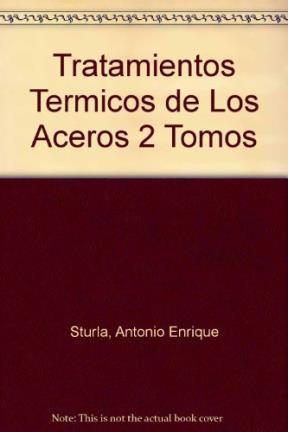 Libro Tratamientos Termicos De Los Aceros  2 Tomos