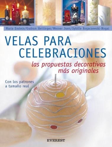 Libro Velas Para Celebraciones Propuestas Decorativas Originales