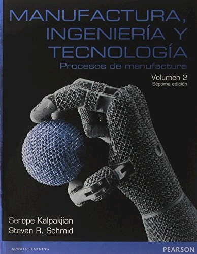 Libro 2. Manufactura Ingeniera Y Tecnologia