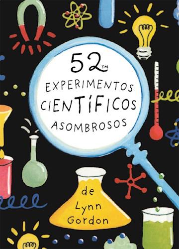 Libro 52 Experimentos Cientificos Asombrosos