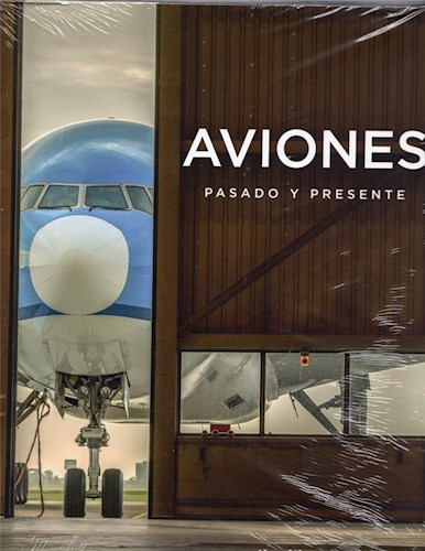 Libro Aviones Pasado Y Presente