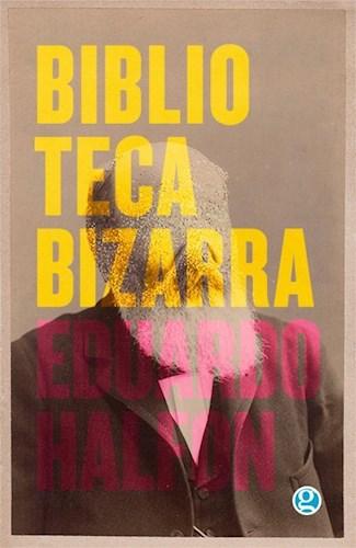 Libro Biblioteca Bizarra