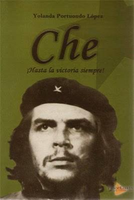 Libro Che ! Hasta La Victoria Siempre !