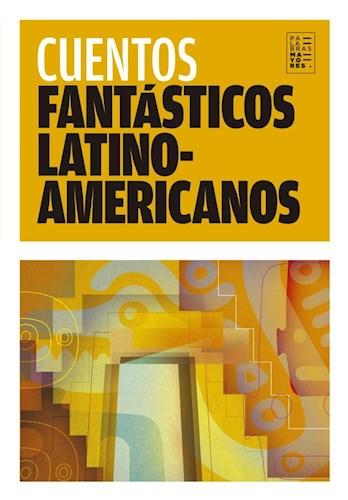 Libro Cuentos Fantasticos Latinamericanos