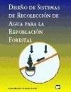 Libro Diseño Recoleccion Agua Repoblacion Forestal