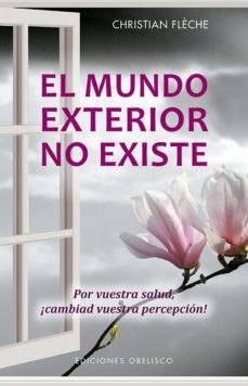 Libro El Mundo Exterior No Existe