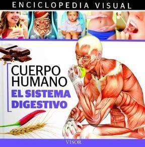Libro El Sistema Digestivo  Cuerpo Humano