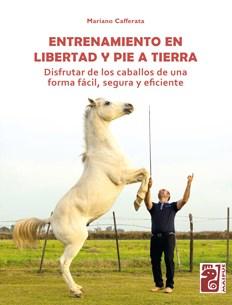 Libro Entrenamiento En Libertad Y Pie A Tierra