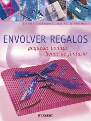 Libro Envolver Regalos Paquetes Bonitos Llenos De Fantasia