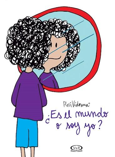 Libro Es El Mundo O Soy Yo ?