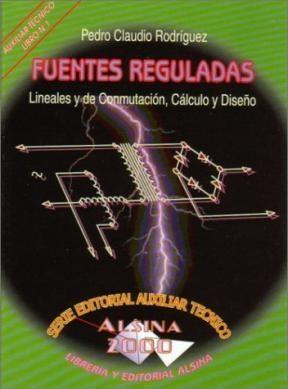 Libro Fuentes Reguladas Lineales Y De Conmutacion Calculo Y Diseño
