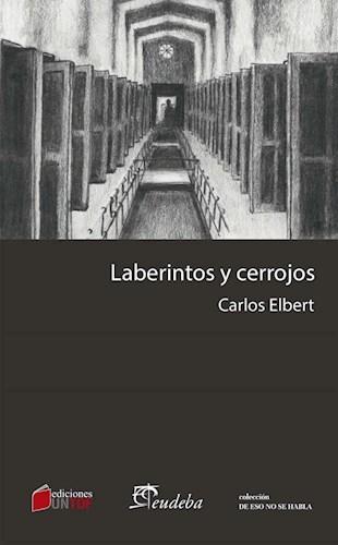 Libro Laberintos Y Cerrojos