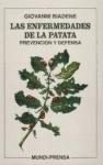 Libro Las Enfermedades De La Patata Prevencion Y Defensa