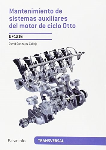 Libro Mantenimiento De Sistemas Auxiliares Del Motor De Ciclo Otto